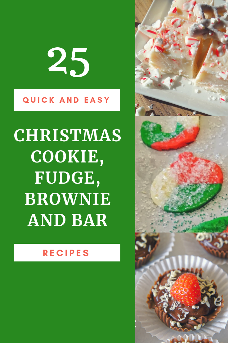25 Quick & Easy Christmas Cookie, Fudge, Brownie and Bar Recipes