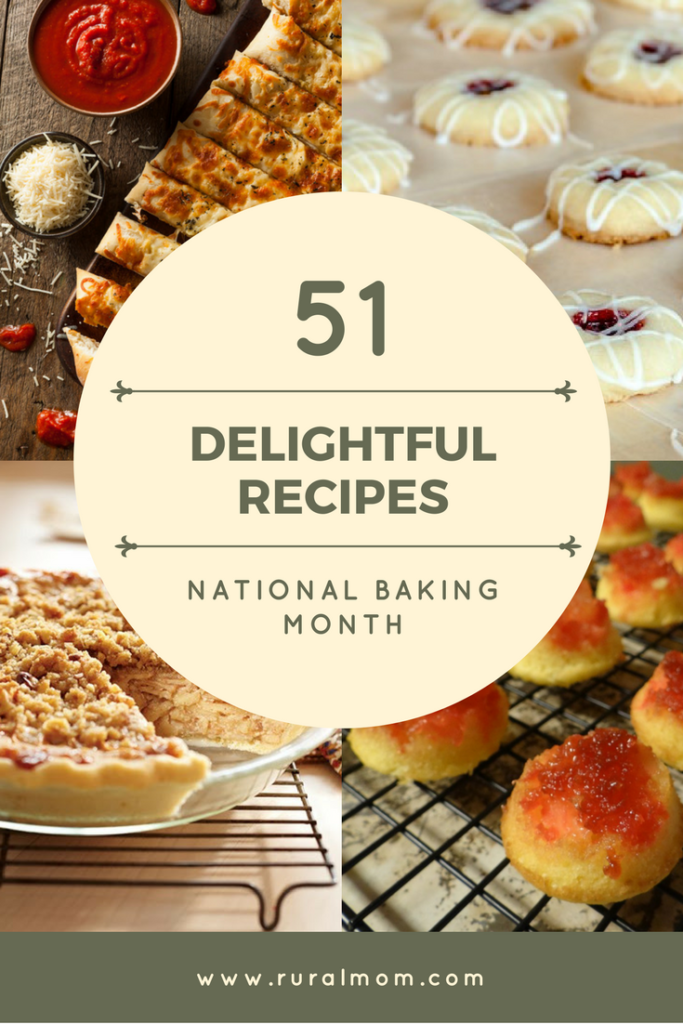 51 Delightful Recipes for National Baking Month