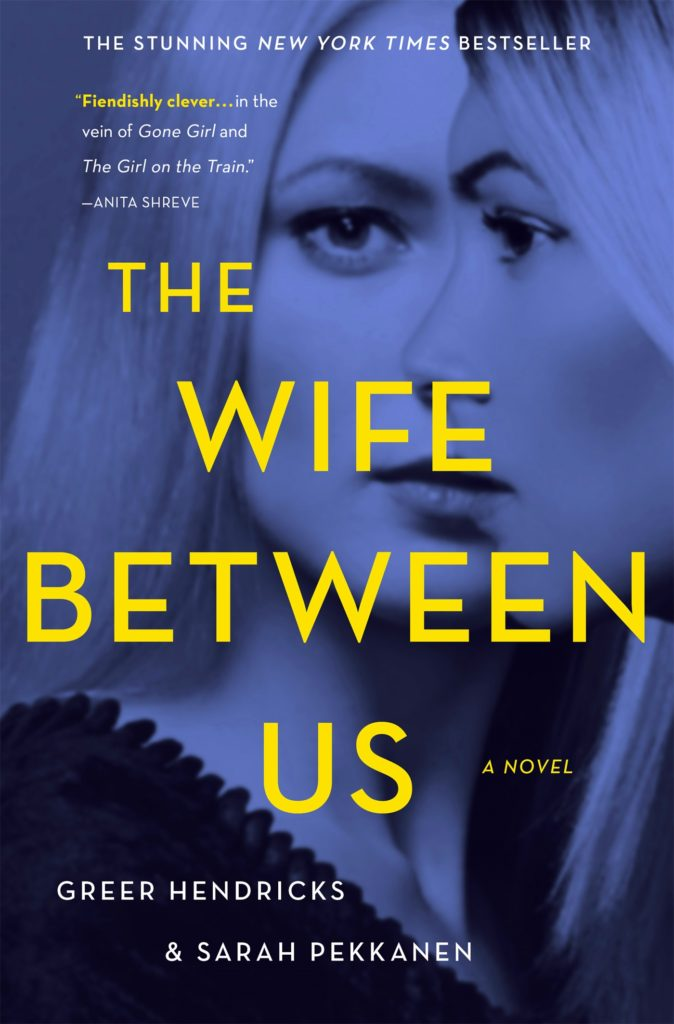 The Wife Between Us (Giveaway!)