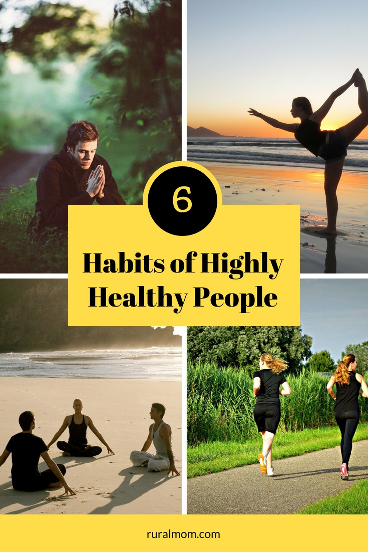 6 Habits of Highly Healthy People