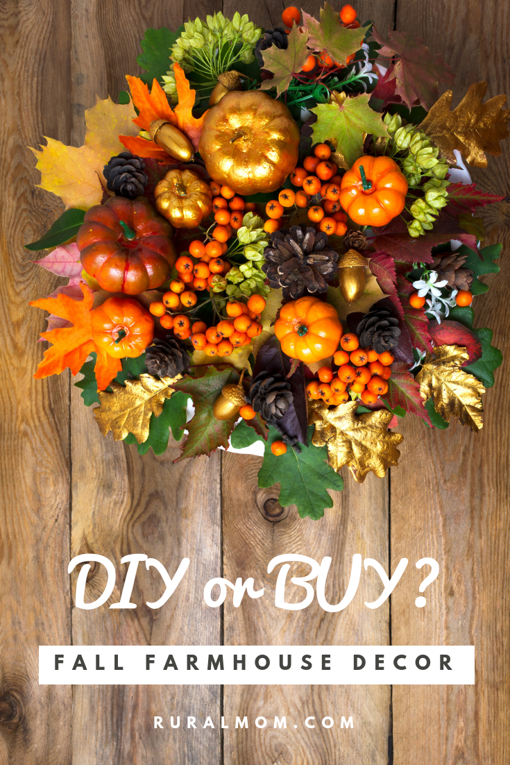 DIY or Buy: Your Guide to Fall Farmhouse Decor