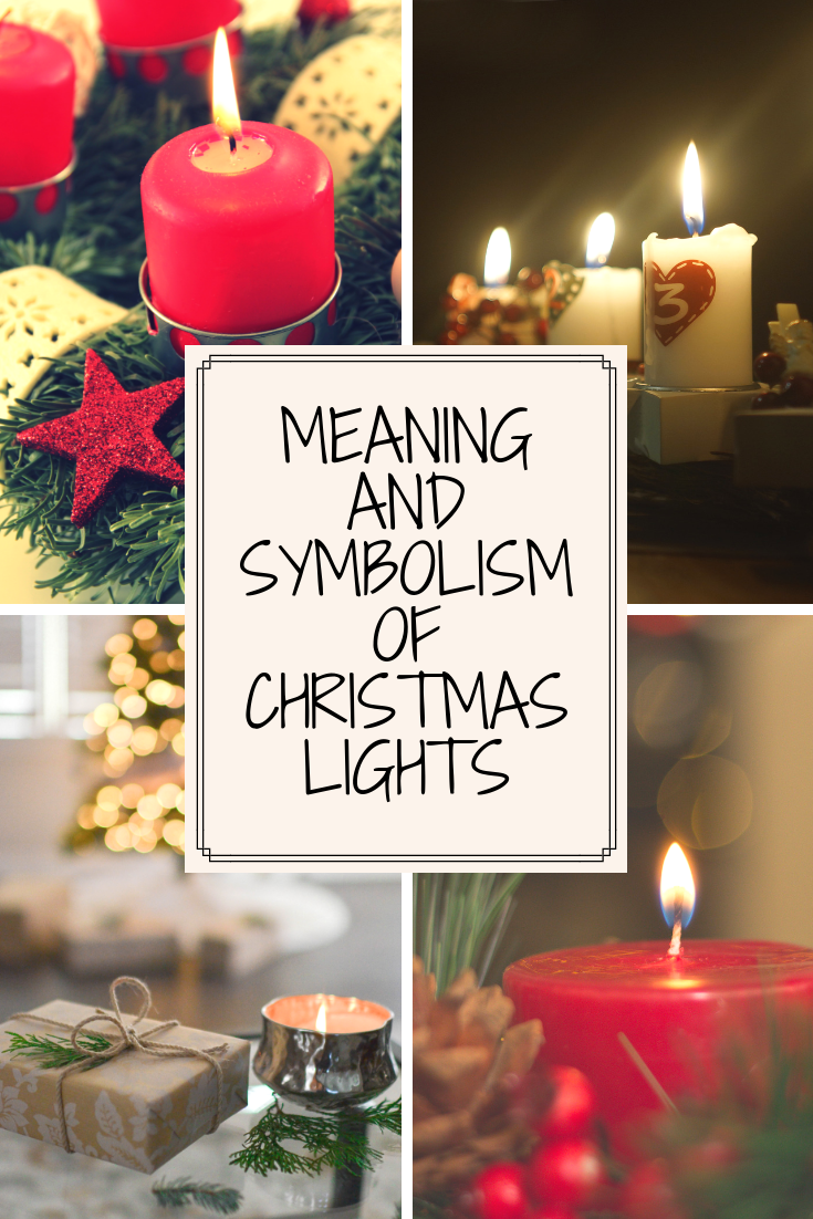 Christmas Candles - Meaning and Symbolism of Christmas Lights