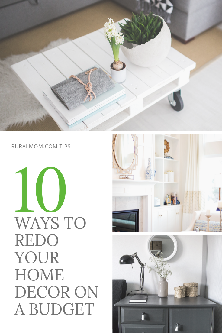 10 Ways to Re-do Your Home Decor on a Budget