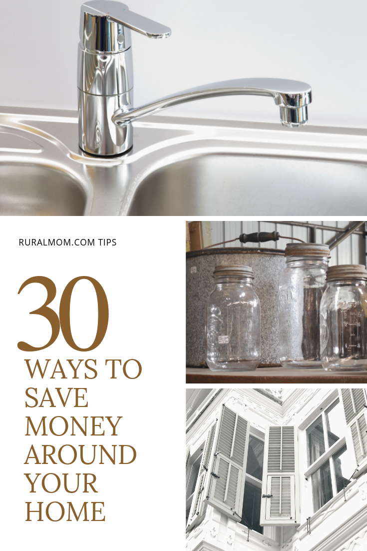 30 Ways to Save Money Around Your Home
