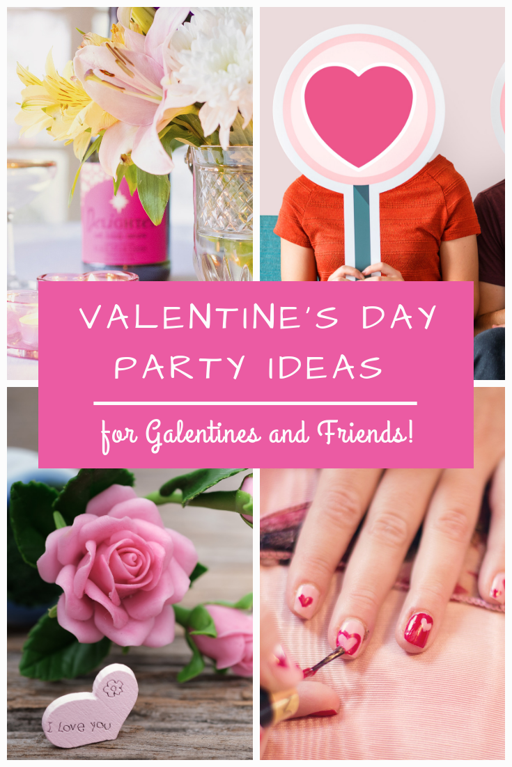 Valentine's Day Party Ideas for Galentines and Friends!