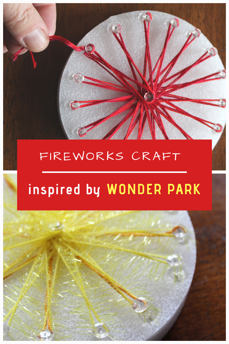 Fireworks Craft inspired by WONDER PARK