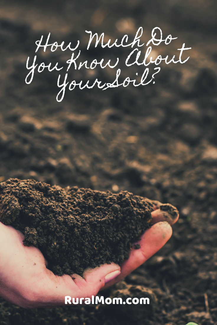 How Much Do You Know About Your Soil?