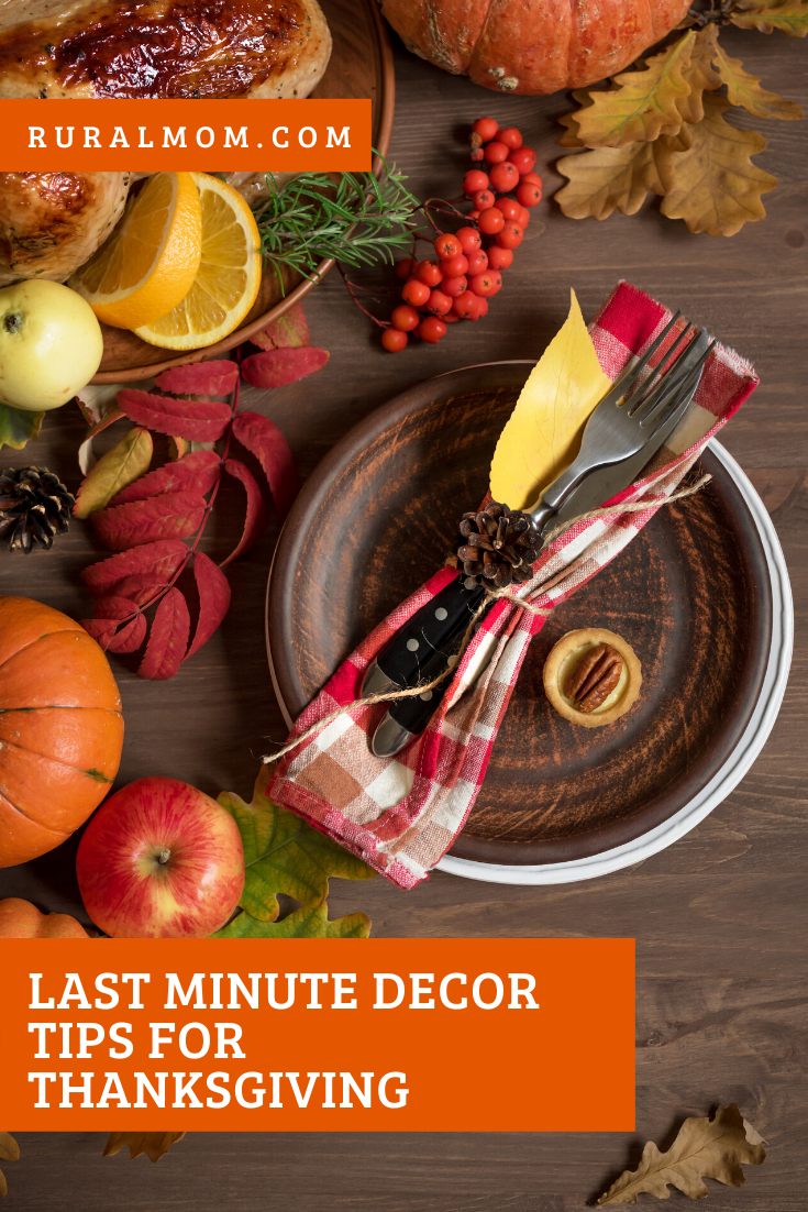 Last Minute Decor Tips for Thanksgiving