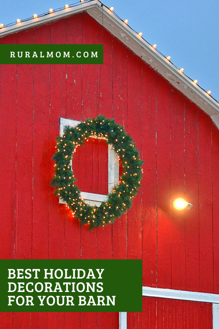 Best Holiday Decorations for Your Barn