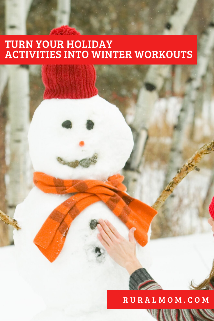 Turn Your Holiday Activities Into Winter Workouts