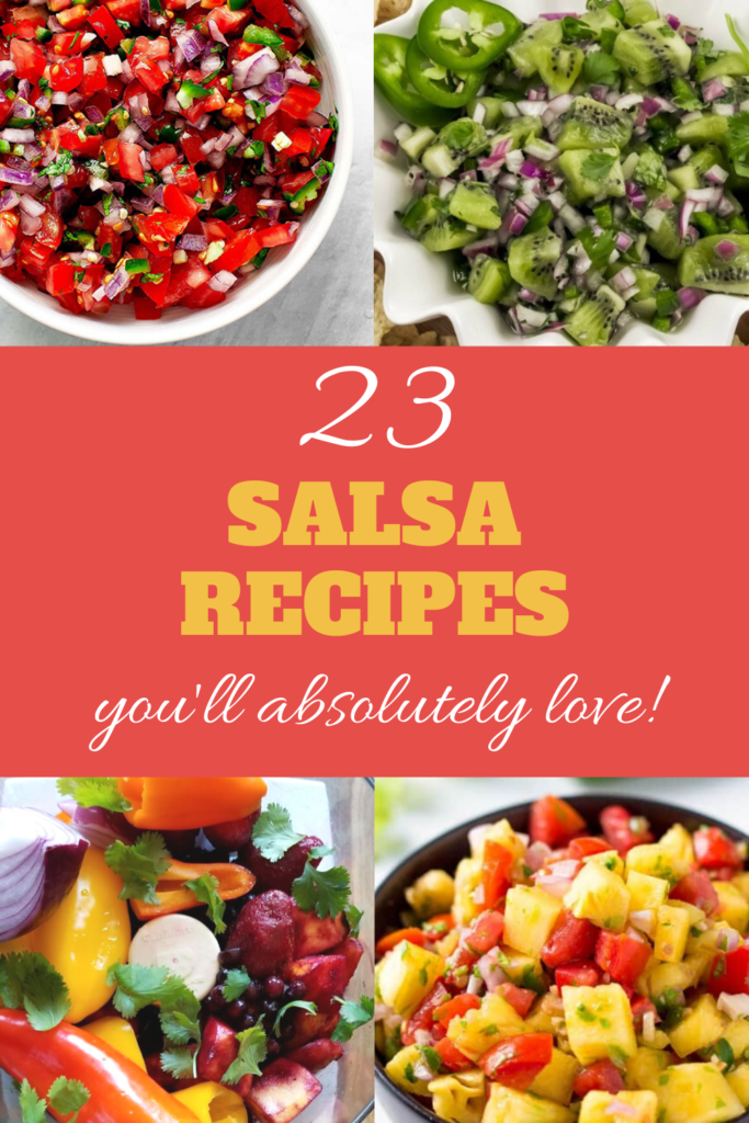 23 of Our Favorite Salsa Recipes