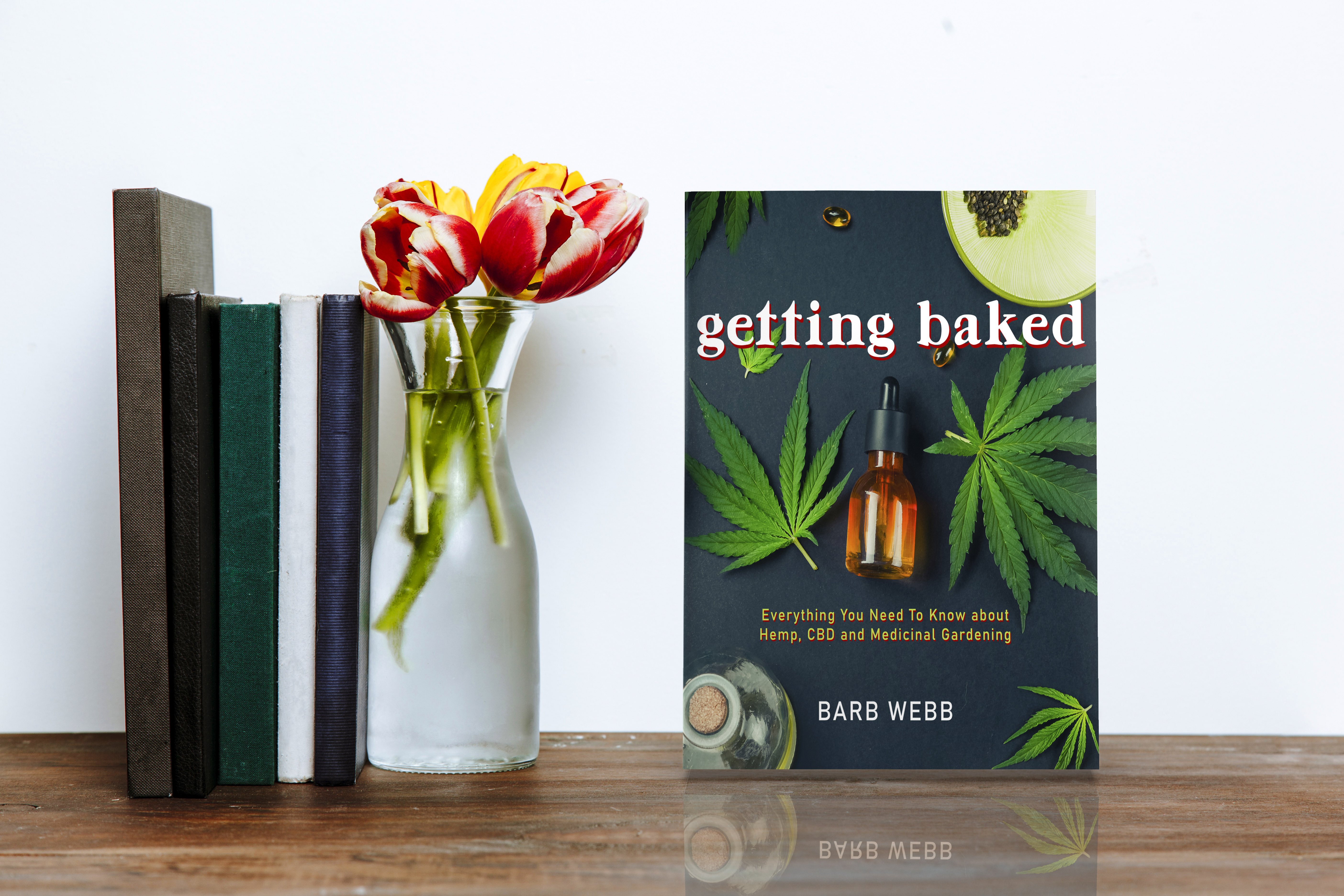 Getting Baked Everything You Need to Know About Hemp, CBD, and Medicinal Gardening