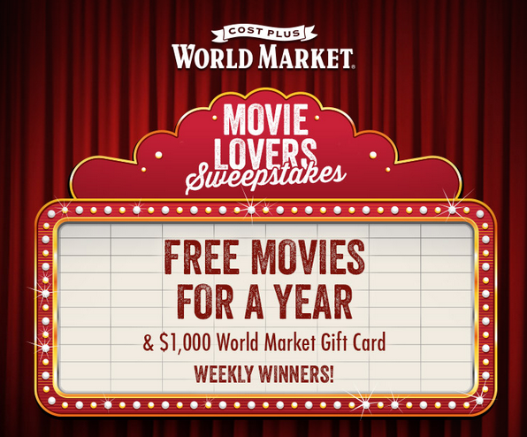 Cost Plus World Market's Movie Lovers Sweepstakes