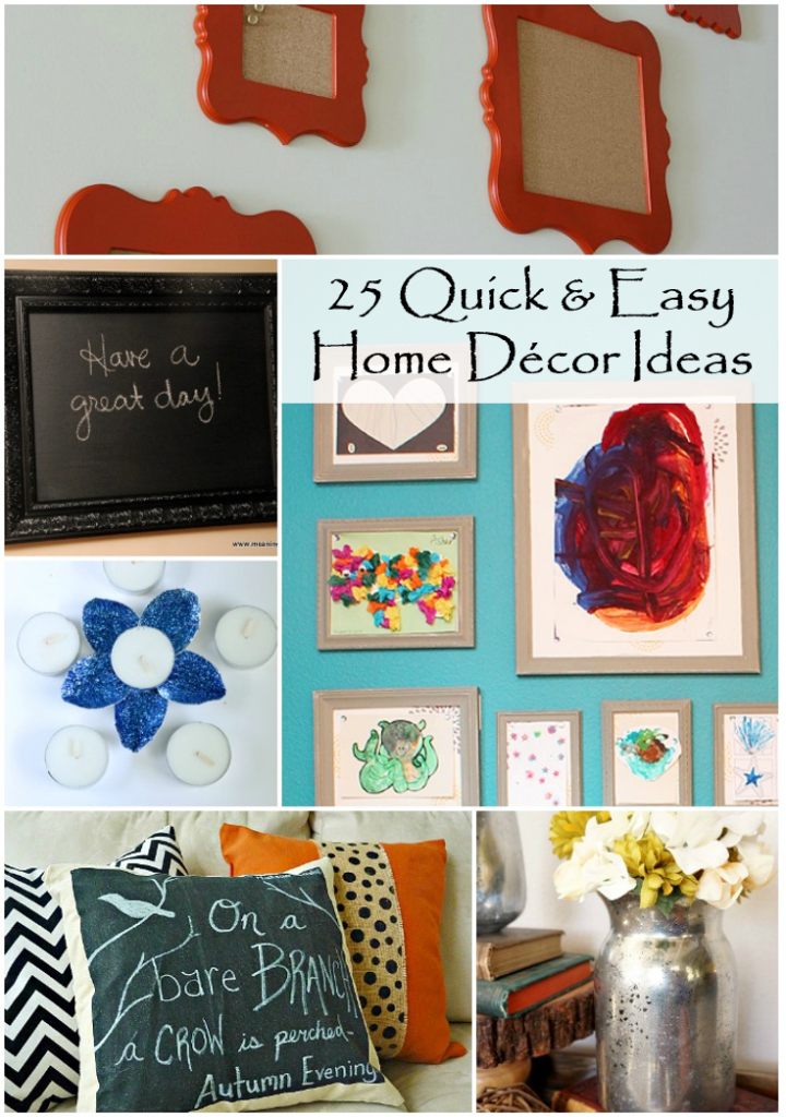 25 quick and easy diy home decor ideas rural mom for Decor quick