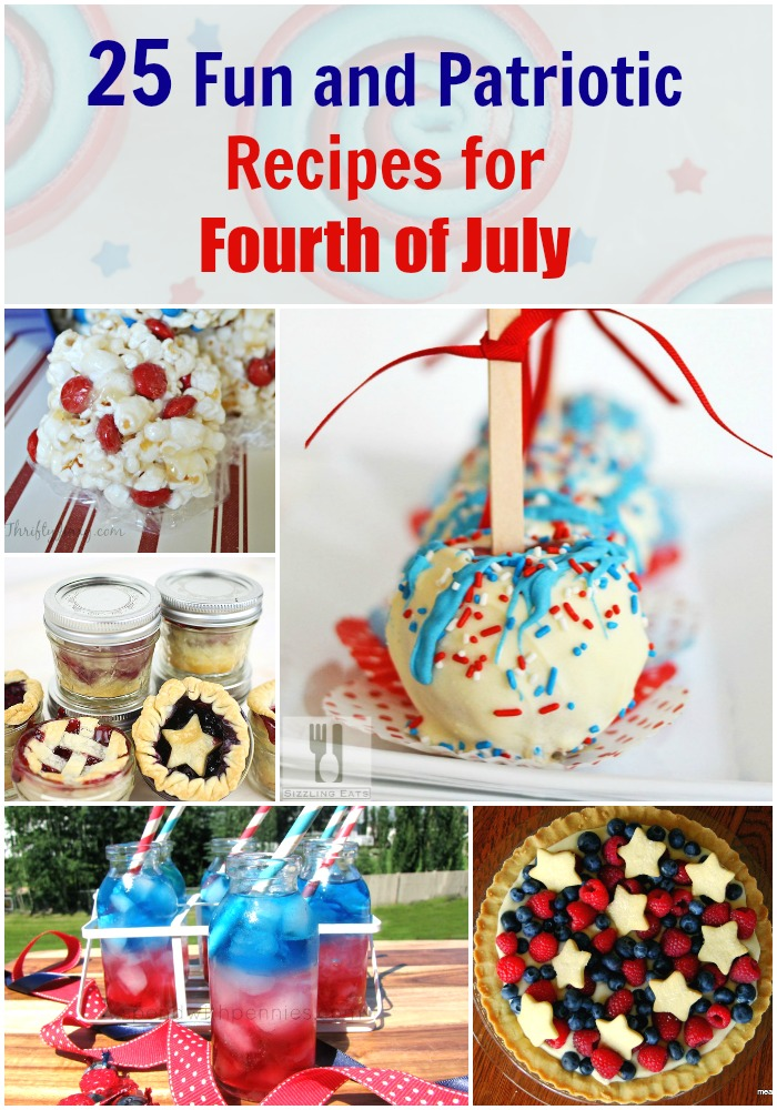25 Fun and Patriotic Recipes for the 4th of July