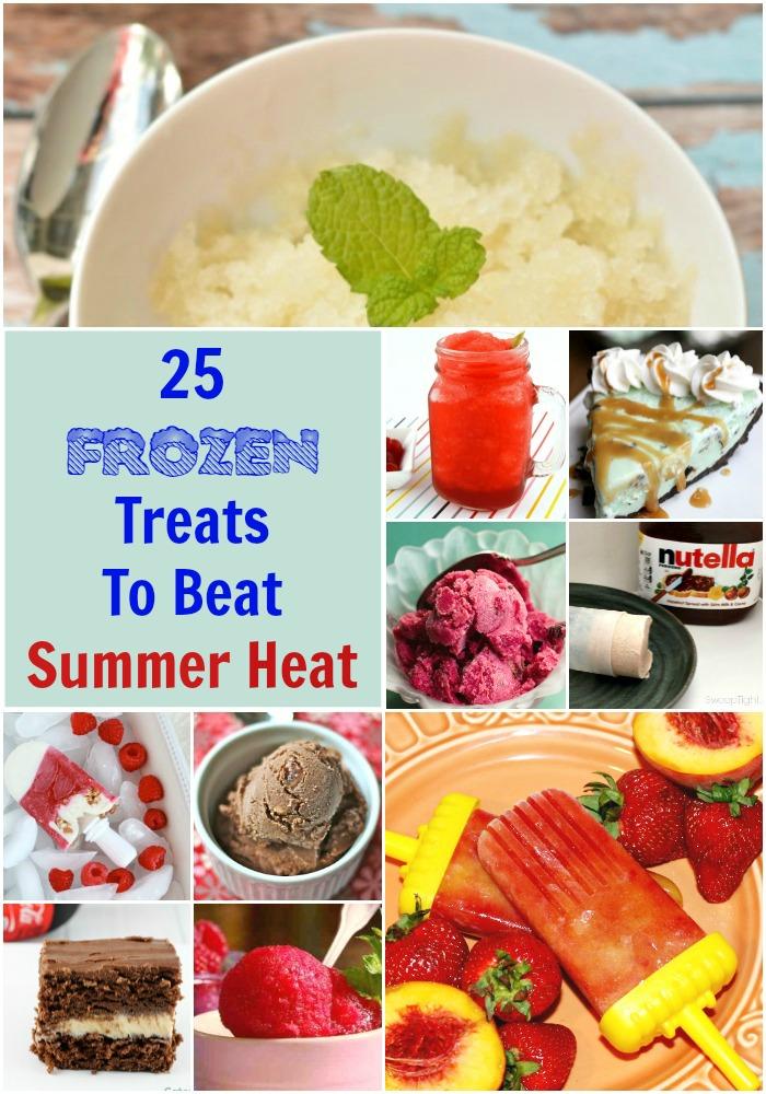 25 Delicious Frozen Treats To Help Beat Summer Heat!