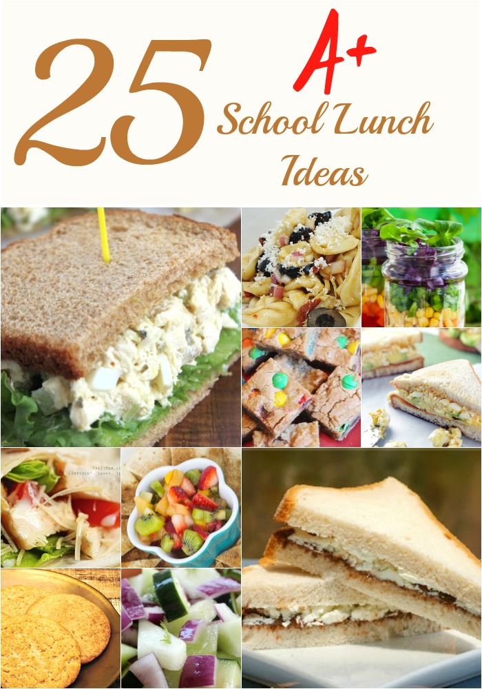 25 A+ School Lunch Ideas