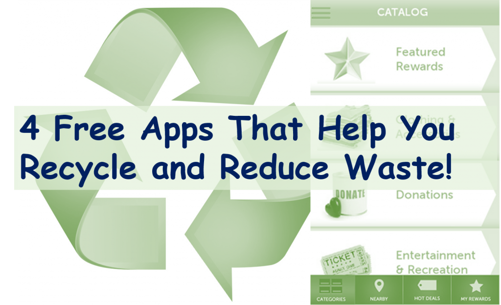 4 Free Apps To Help You Recycle and Reduce Waste! #VZWBuzz