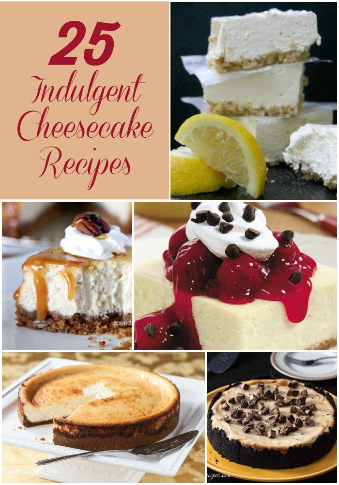 25 Indulgent Cheesecake Recipes text