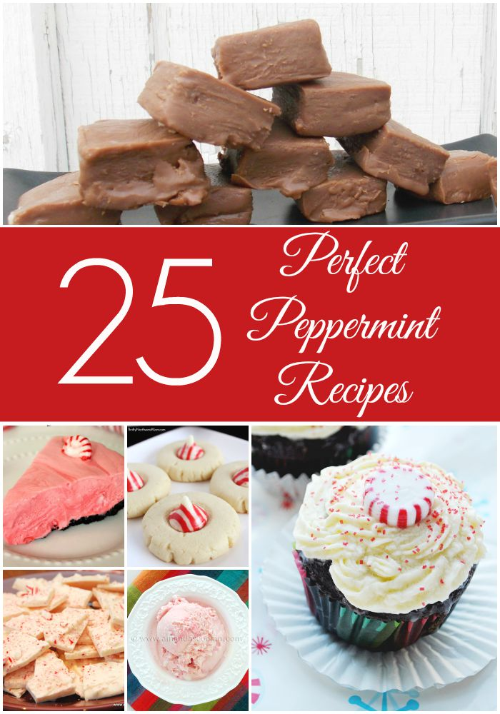 25 Perfect Peppermint Recipes