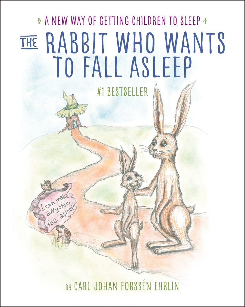 The Rabbit Who Wants to Fall Asleep #RabbitGoToSleep