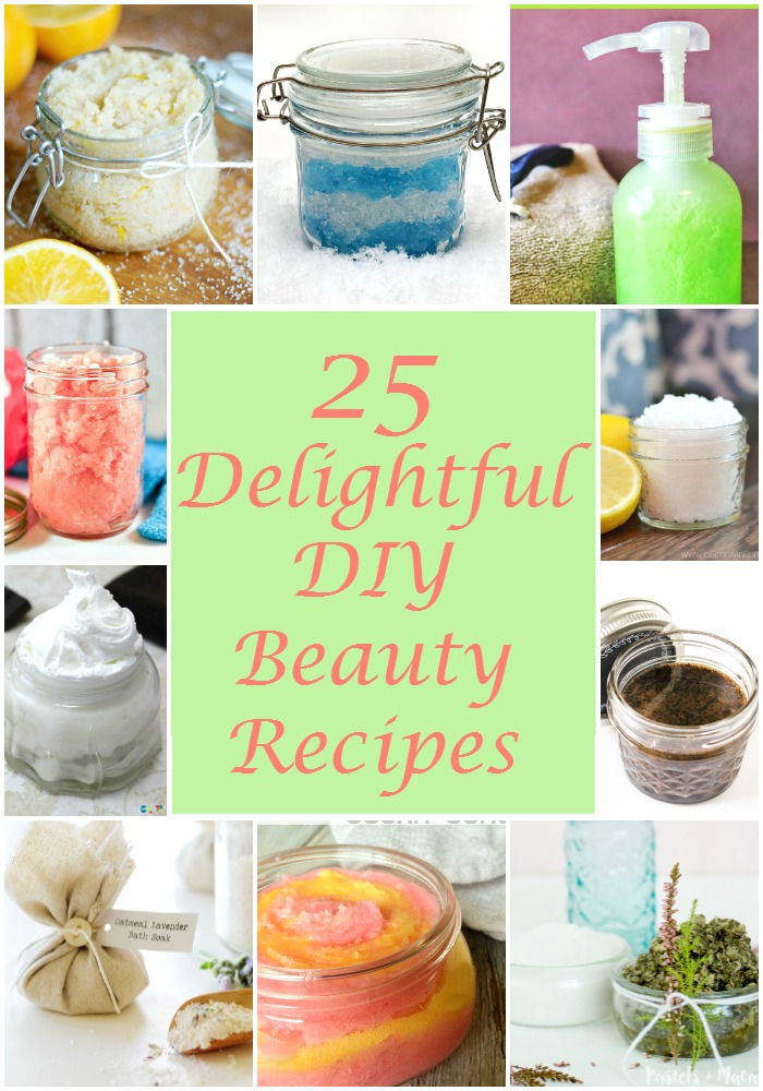 25 Delightful DIY Beauty Scrubs, Lotions and More!