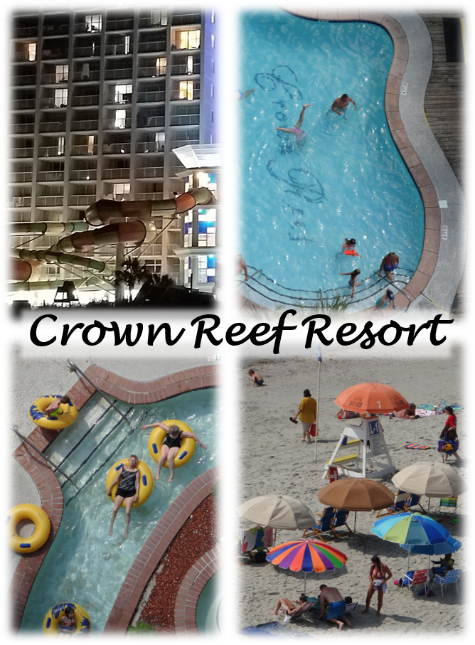 6 Reasons Your Family Will Love the Myrtle Beach Crown Reef Resort