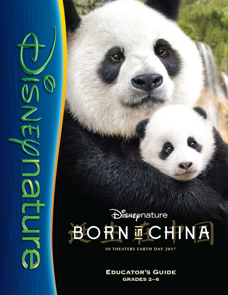 Disneynature BORN IN CHINA Educator's Guide