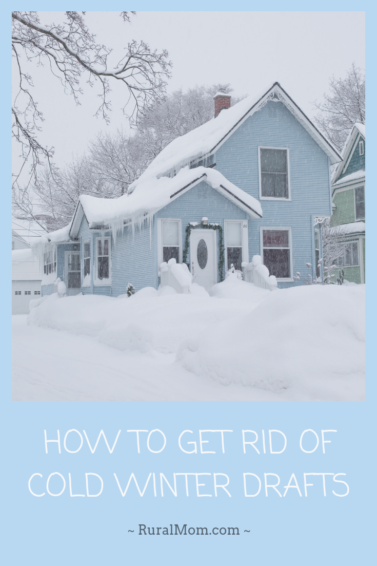 How To Get Rid of Cold Winter Drafts
