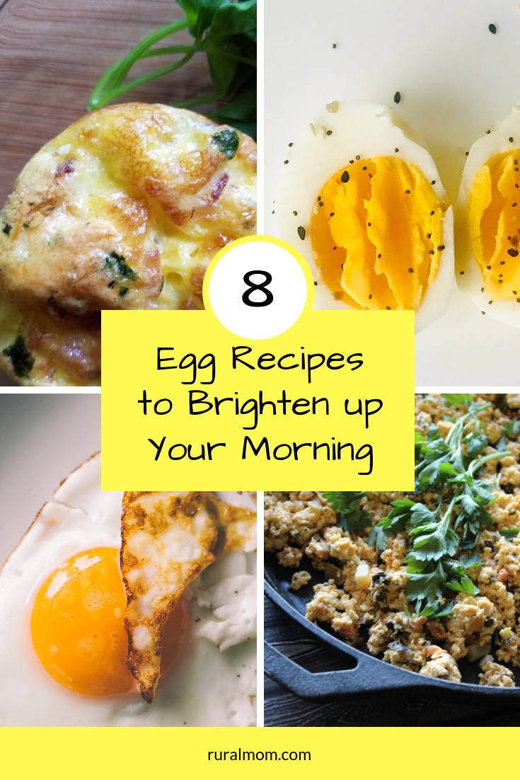 8 Delicious Egg Recipes to Brighten up Your Morning