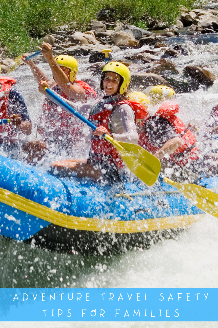 Adventure Travel Safety Tips for Families