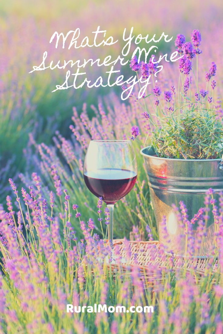 What's Your Summer Wine Strategy?