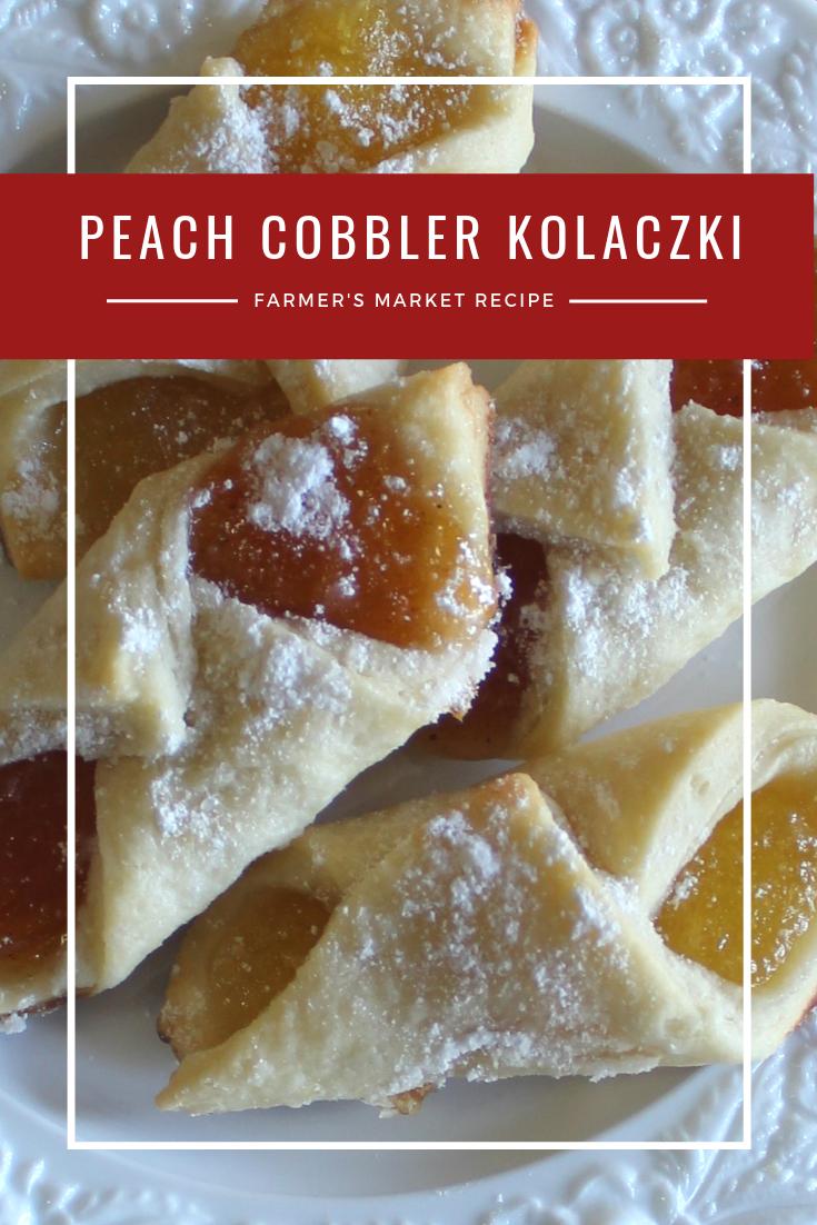 Farmer's Market Recipe - Peach Cobbler Kolaczki