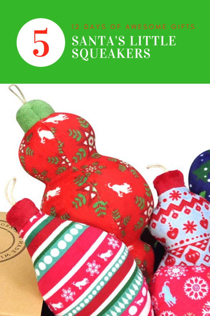12 Days of Awesome Gift Giving - Santa's Little Squeakers