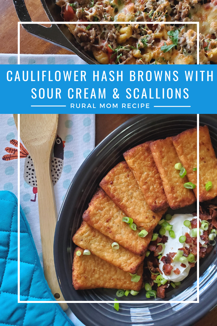 Cauliflower Hash Browns with Sour Cream and Scallions