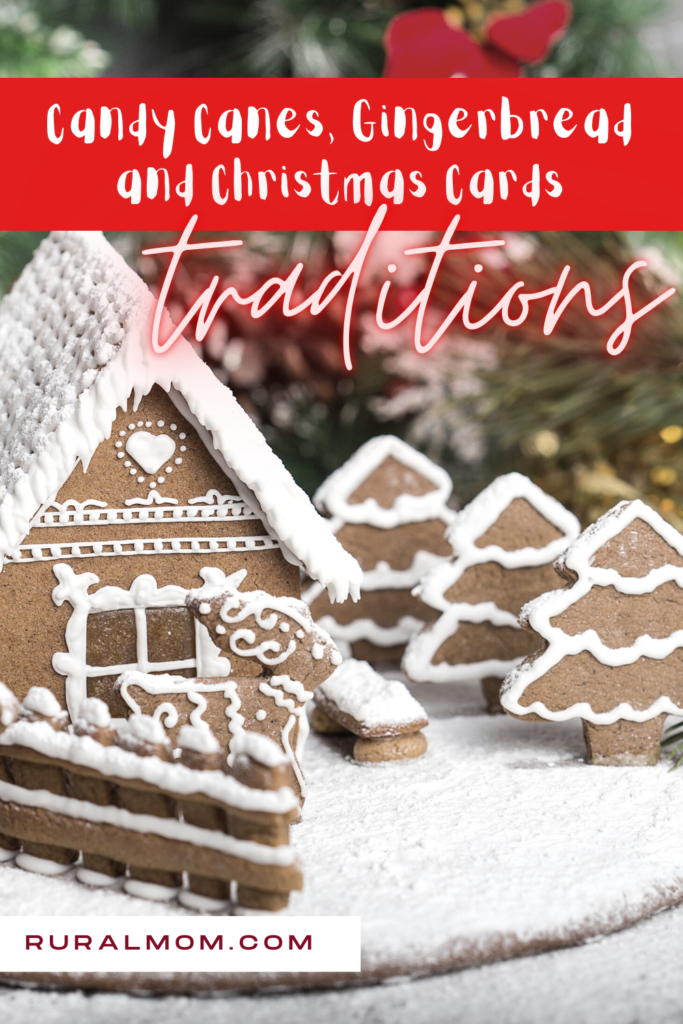 Christmas Traditions: Candy Canes, Gingerbread and Christmas Cards
