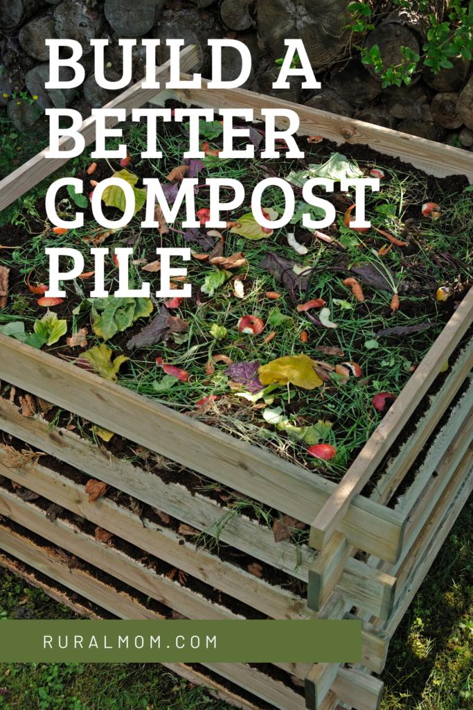 Build a Better Compost Pile