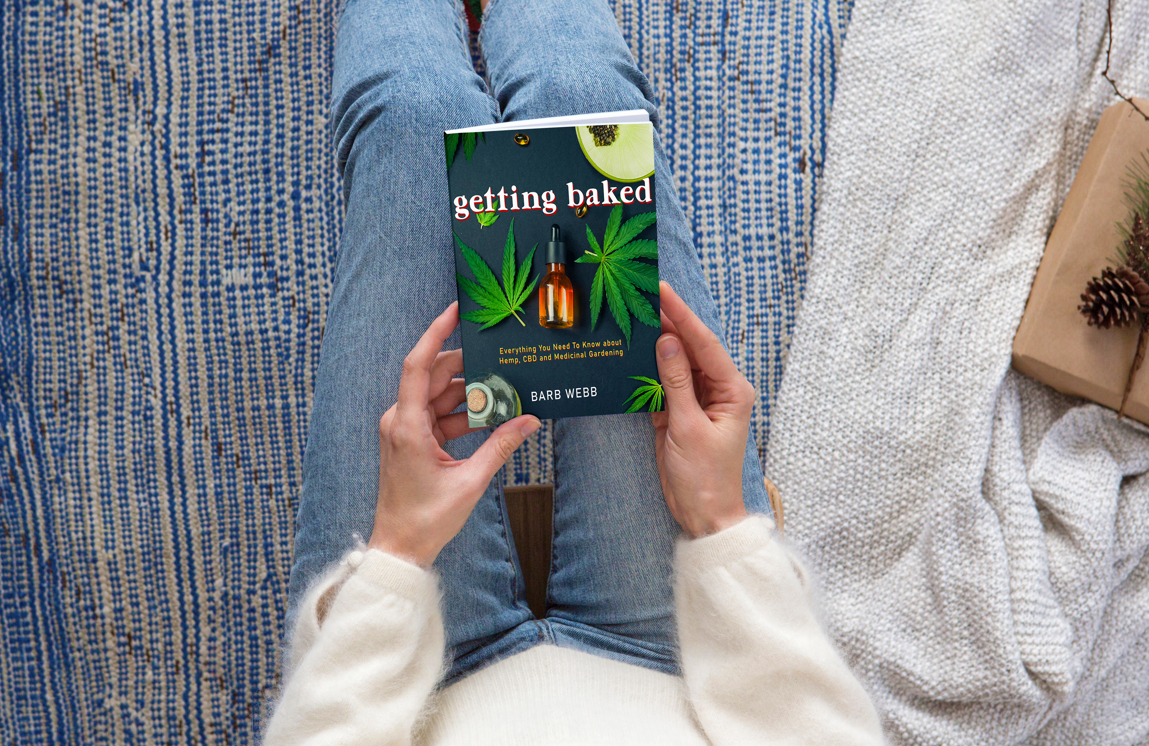 GETTING BAKED: Everything You Need to Know About Hemp, CBD and Medicinal Gardening
