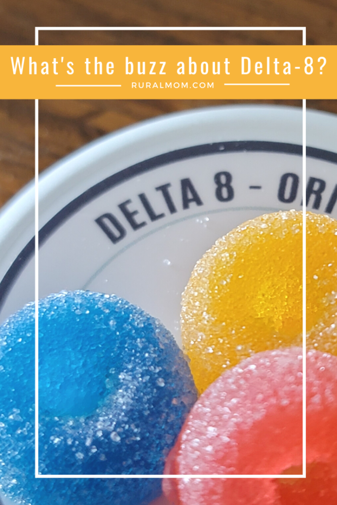 What's the buzz about Delta-8 CBD and Delta-8 THC