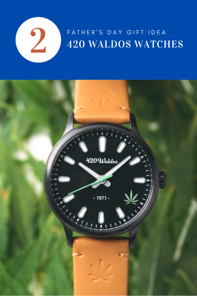For the canna-curious dad… 420WALDOS WATCHES